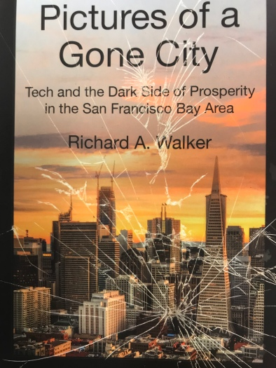 pictures of a gone city tech and the dark side of prosperity in the san francisco bay area